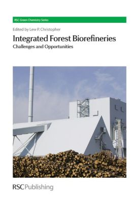 Integrated Forest Biorefineries: Challenges and Opportunities