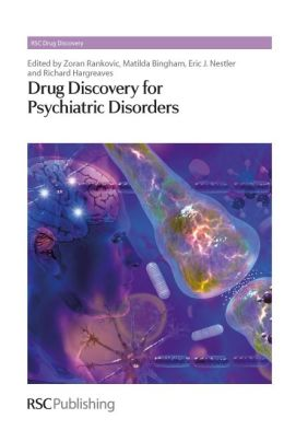 Drug Discovery for Psychiatric Disorders: Rsc