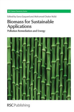 Biomass for Sustainable Applications: Pollution Remediation and Energy