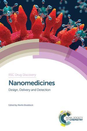 Nanomedicines: Design, Delivery and Detection