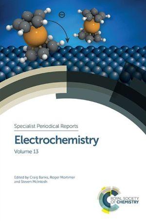 Electrochemistry: Volume 13