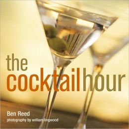 The Cocktail Hour. Ben Reed