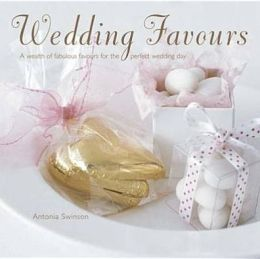 Wedding Favours: A Wealth of Wedding Favours for the Perfect Wedding Day