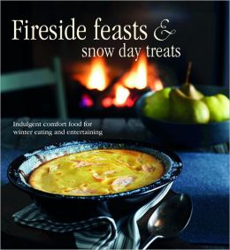 Fireside Feasts & Snowy Day Treats