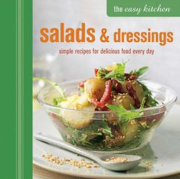 The Easy Kitchen: Salads
