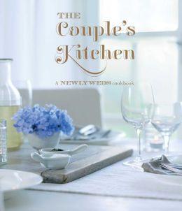 Couple's Kitchen: A Newlyweds Cookbook