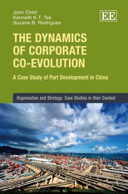 The Dynamics of Co-Evolution: A Case Study of the Development of China's Port Industry