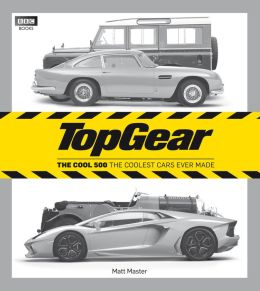 Top Gear: The Cool 500: The Coolest Cars Ever Made