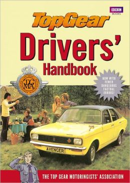 Top Gear Drivers' Handbook Top Gear Motoringists' Association and Richard Porter