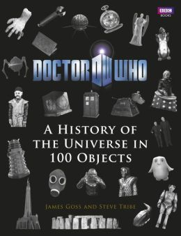 Doctor Who: A History Of The Universe In 100 Objects
