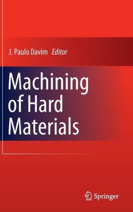 Machining of Hard Materials