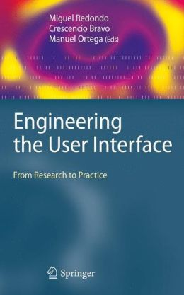Engineering the User Interface: From Research to Practice