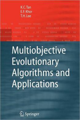 Multiobjective Evolutionary Algorithms and Applications