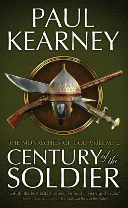 Century of the Soldier: The Collected Monarchies of God (Volume Two)