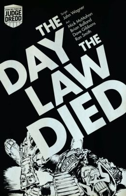 Judge Dredd The Day The Law Died