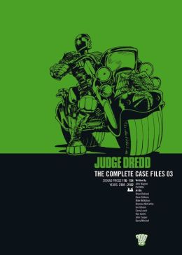 Judge Dredd The Complete Case Files 03