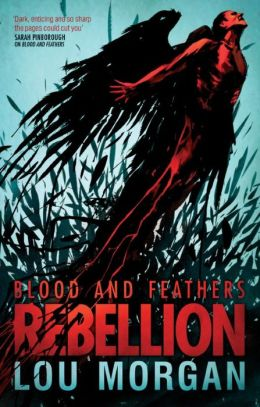 Blood & Feathers: Rebellion