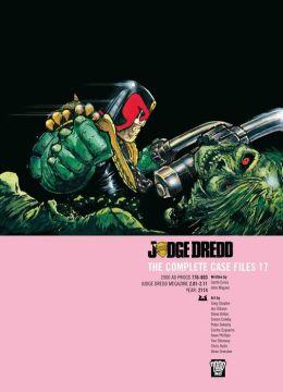 Judge Dredd: The Complete Case Files 17