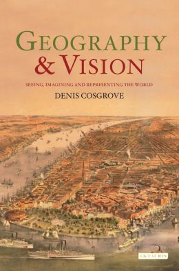 Geography and Vision: Imagination, Landscape, Mapping