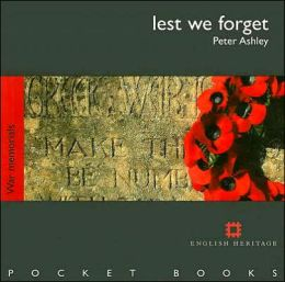 Lest We Forget: War Memorials