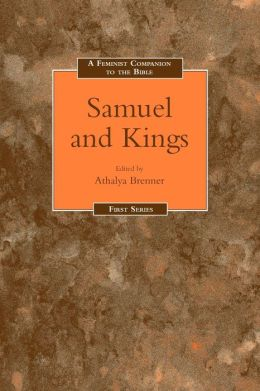 Feminist Companion To Samuel-Kings