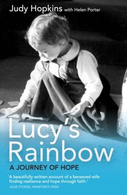 Lucy's Rainbow: A Journey of Hope