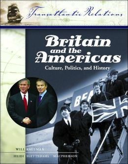 Britain and the Americas: Culture, Politics, and History
