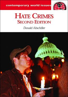 Hate Crimes (Contemporary World Issues)