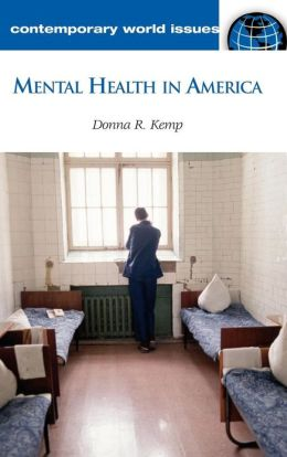 Mental Health in America: A Reference Handbook