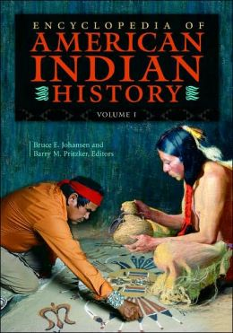 Encyclopedia of American Indian History [4 volumes]