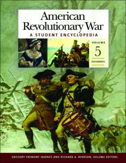 American Revolutionary War: A Student Encyclopedia