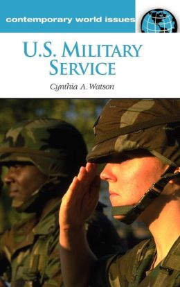 U.S. Military Service: A Reference Handbook