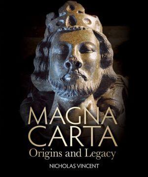 Magna Carta: Origins and Legacy