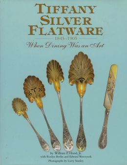 Tiffany Silver Flatware, 1845-1905: When Dining Was an Art