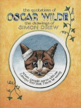 Quotations of Oscar Wilde: Illustrated by Simon Drew