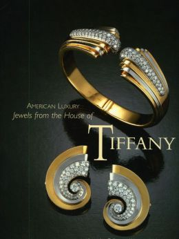 American Luxury: Jewels from the House of Tiffany