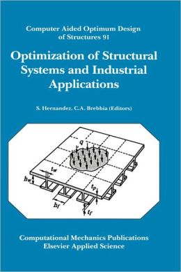 Optimization of Structural Systems and Industrial Applications: Computer Aided Optimum Design of Structures 91.