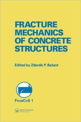 Fracture Mechanics of Concrete Structures: Proceedings of the First International Conference on Fracture Mechanics of Concrete Structures (FraMCoS1), held at Beaver Run Resort, Breckenridge, Colorado, USA, 1-5 June 1992.