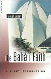 Baha'i Faith: A Short Introduction