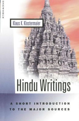 Hindu Writings: A Short Introduction to the Major Sources