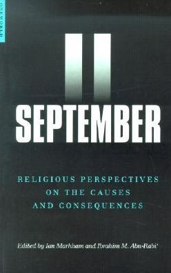 September 11: Religious Perspectives on the Causes and Consequences