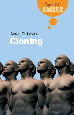Cloning: A Beginner's Guide
