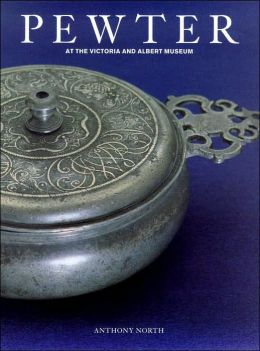 Pewter: At the Victoria and Albert Museum