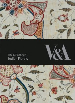 V&A Pattern: Indian Florals: (Hardcover with CD)