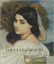 The Cult of Beauty: The Victorian Avant-Garde 1860-1900