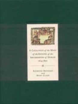 A Catalogue of the Maps of the Estates of the Arch