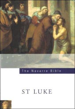 The Navarre Bible - St. Luke
