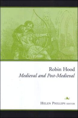 Robin Hood: Medieval and Post-Medieval