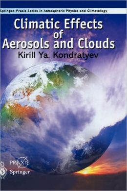 Climatic Effects of Aerosols and Clouds
