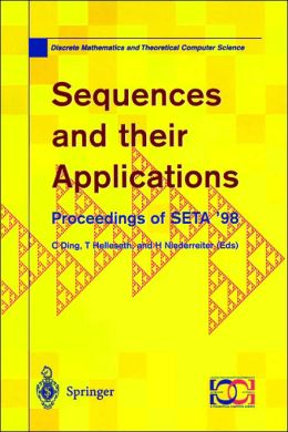 Sequences and their Applications: Proceedings of SETA '98